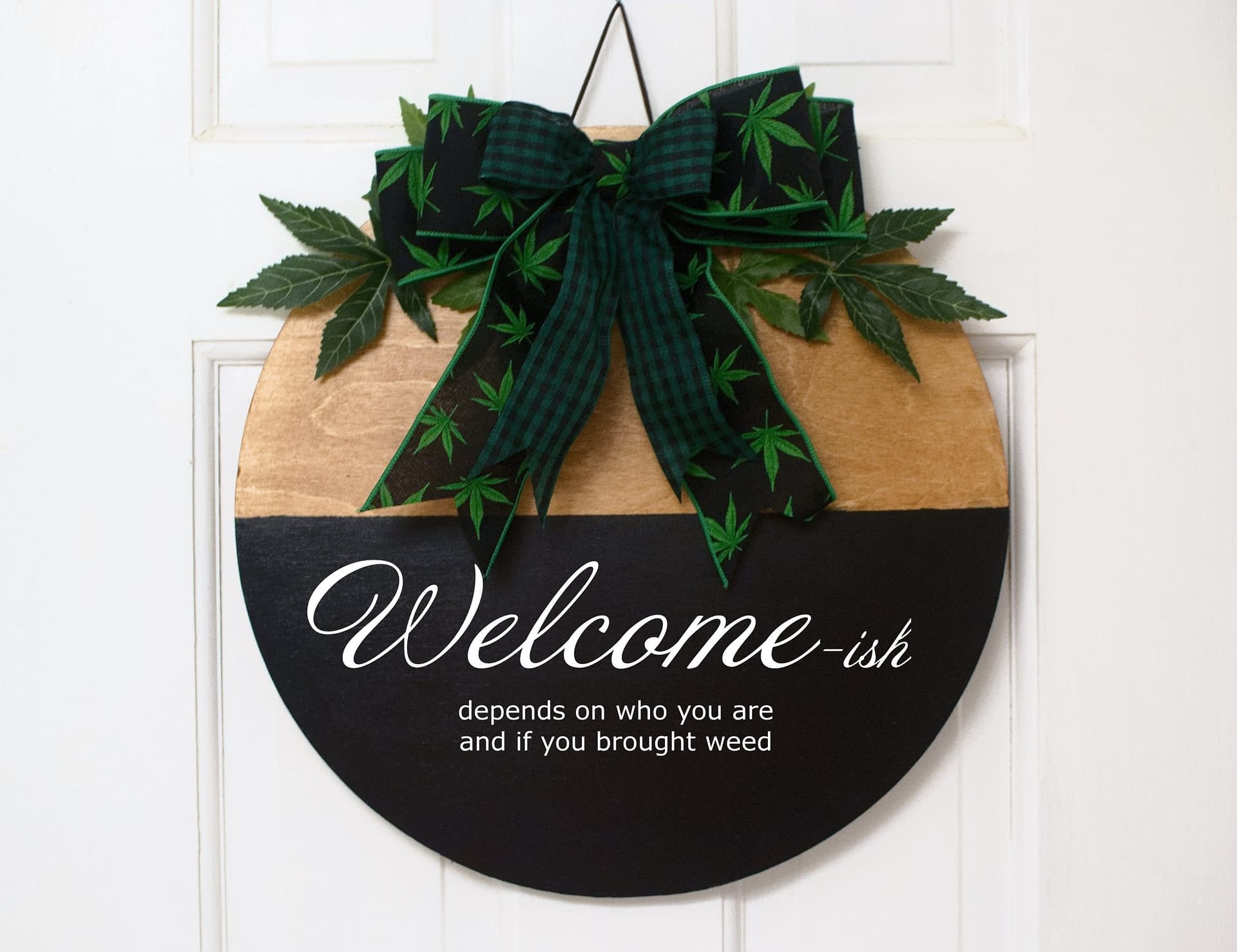 Welcome-ish Door Sign – FREE shipping